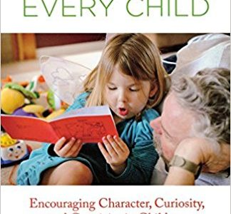 Genius in Every Child: Encouraging Character, Curiosity, And Creativity In Children.